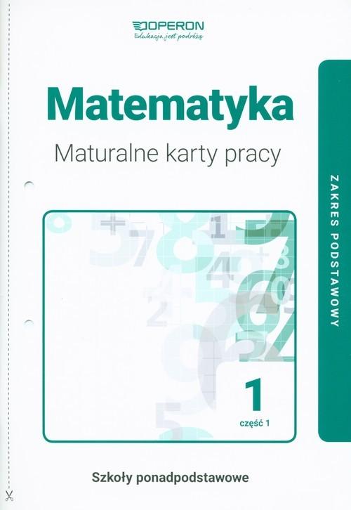 okładka Matematyka 1 Maturalne karty pracy Część 1 Zakres podstawowy Szkoły ponadpodstawowe, Książka |