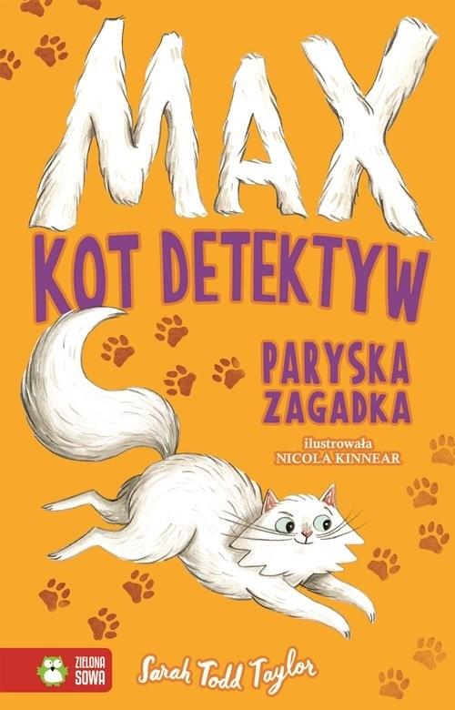 okładka Max Kot detektyw Paryska zagadka, Książka | Sarah Todd Taylor