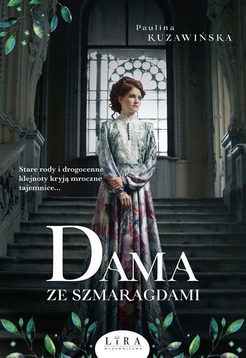 okładka Dama ze szmaragdami, Książka | Paulina Kuzawińska