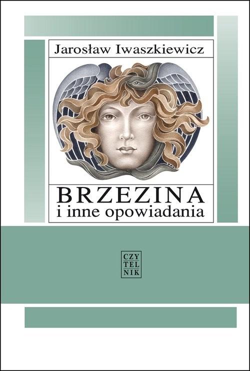 okładka Brzezina i inne opowiadania, Książka | Jarosław Iwaszkiewicz, Arystofanes