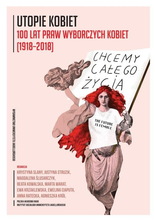 okładka Utopie kobiet w działaniu 100 lat praw wyborczych kobiet (1918-2018), Książka |