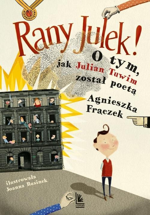 okładka RANY JULEK O tym jak Julian Tuwim został poetą, Książka | Agnieszka Frączek