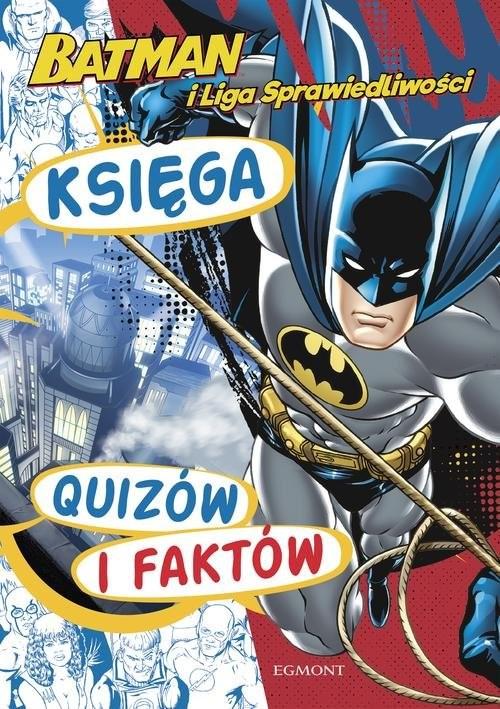 okładka Batman i Liga Sprawiedliwości Księga quizów i faktów, Książka | Kamińska Pola