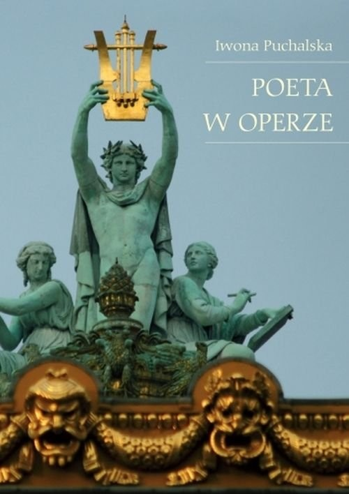 okładka Poeta w operze, Książka | Puchalska Iwona