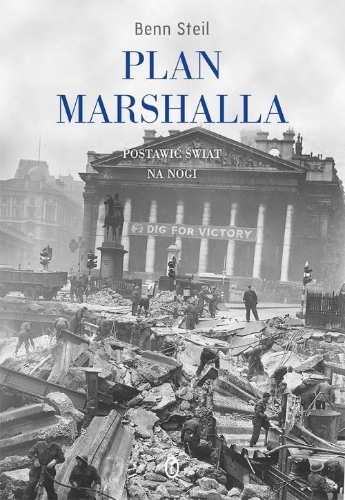 okładka Plan Marshalla Postawić świat na nogi, Książka   Steil Ben