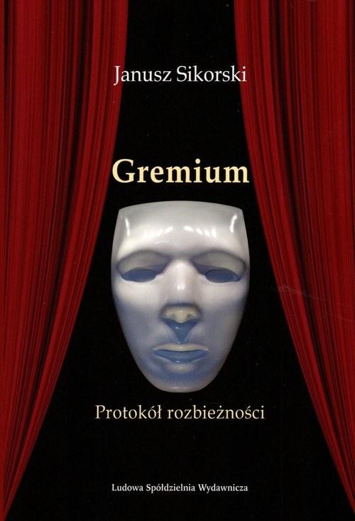 okładka Gremium Protokół rozbieżności, Książka | Sikorski Janusz