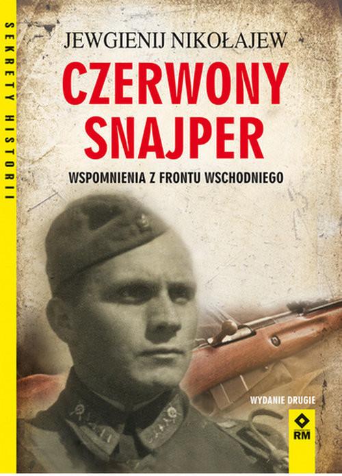 okładka Czerwony snajper Wspomnienia z frontu wschodniego, Książka | Nikołajew Jewgienij