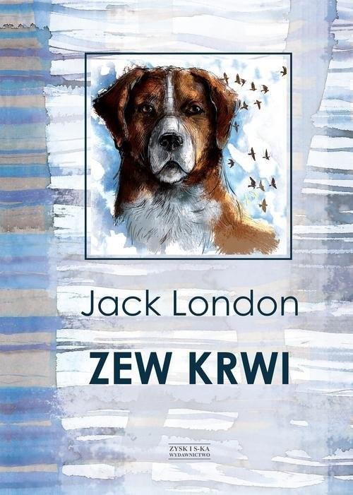 okładka Zew krwi, Książka | Jack London