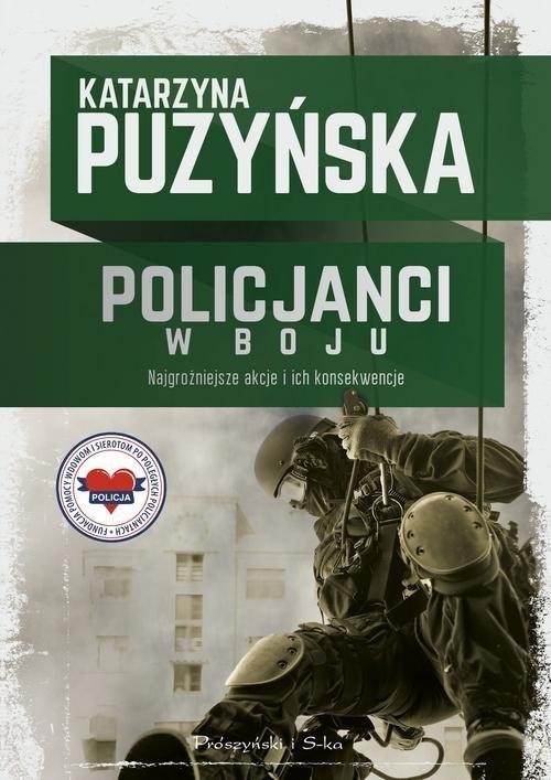 okładka Policjanci W boju, Książka | Katarzyna Puzyńska