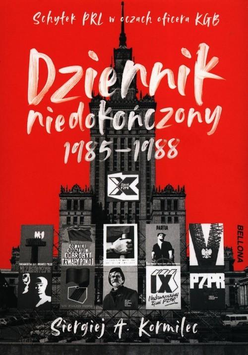 okładka Dziennik niedokończony 1985-1988, Książka | Siergiej A. Kormilec