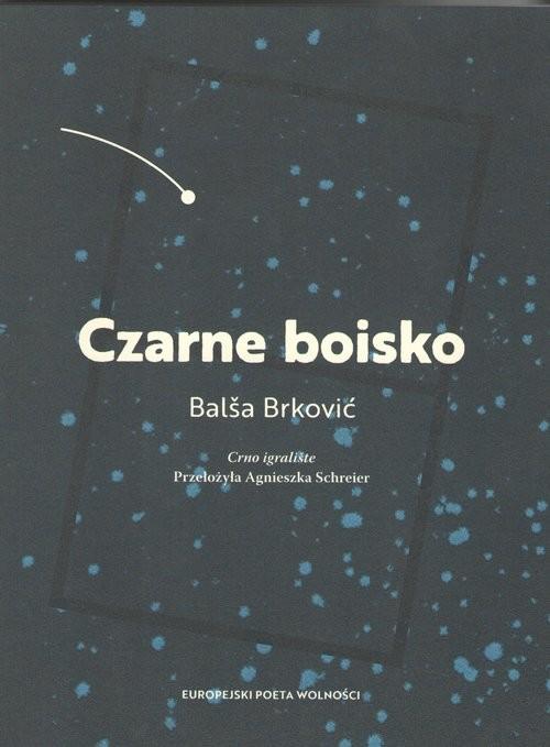 okładka Czarne boisko, Książka | Brkovic Balsa