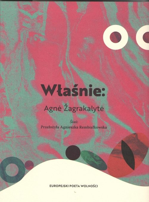 okładka Właśnie, Książka | Zagrakalyte Agne