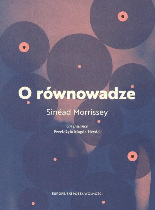okładka O równowadze, Książka | Morrissey Sinead