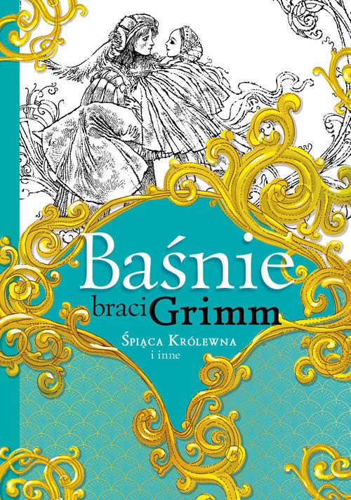 okładka Baśnie braci Grimm Śpiąca Królewna i inne, Książka  