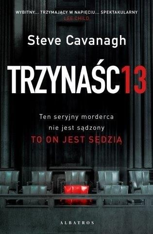 okładka TRZYNAŚCIEksiążka      Steve Cavanagh
