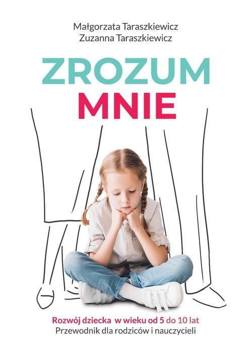 okładka Zrozum mnie, Książka | Małgorzata Taraszkiewicz, Zuzanna Taraszkiewicz