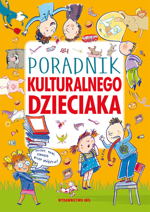 okładka Poradnik kulturalnego dzieciaka, Książka |