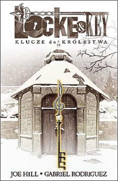 okładka Locke & Key 4 Klucze do królestwa, Książka | Joe Hill