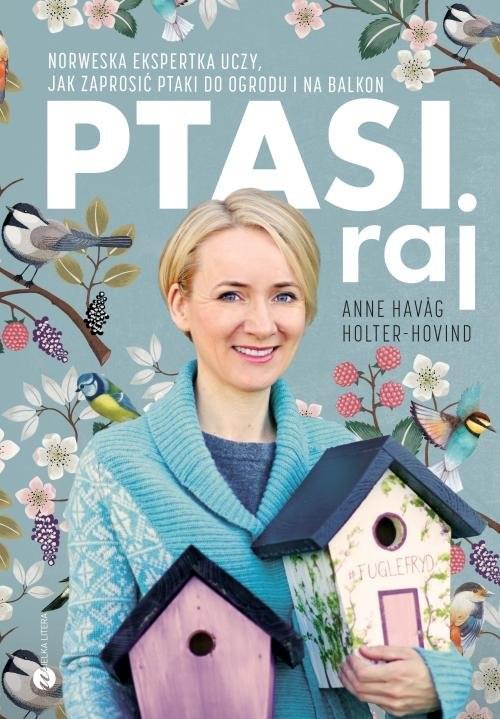 okładka Ptasi raj, Książka | Holter-Hovind Anne Havag