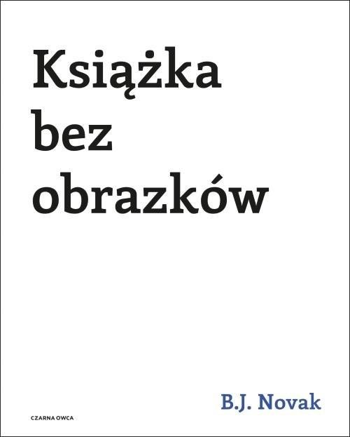 okładka Książka bez obrazków, Książka | Benjamin Joseph Novak