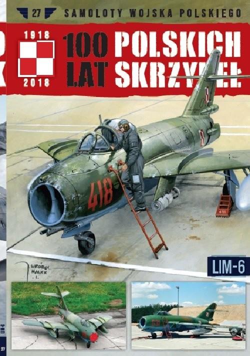 okładka 100 lat polskich skrzydeł Tom 27 LIM-6, Książka |