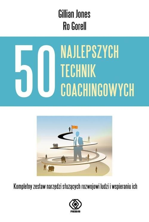 okładka 50 najlepszych technik coachingowych, Książka | Gillian Jones, Ro Gorell