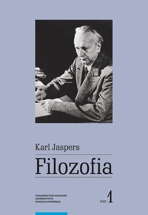 okładka Filozofia Tom 1 Filozoficzna orientacja w świecie, Książka   Karl Jaspers