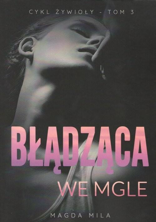 okładka Błądząca we mgle, Książka | Magda Mila