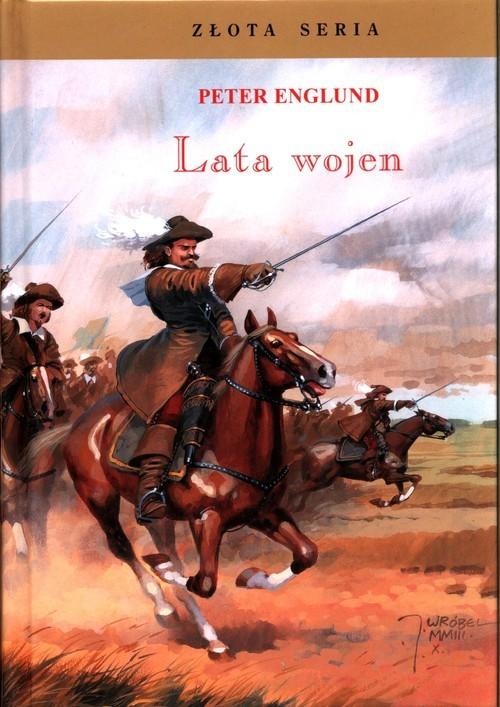 okładka Lata wojen, Książka | Peter  Englund