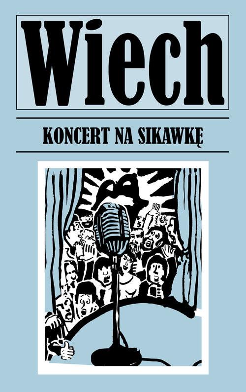 okładka Koncert na sikawkę, Książka | Stefan Wiechecki Wiech