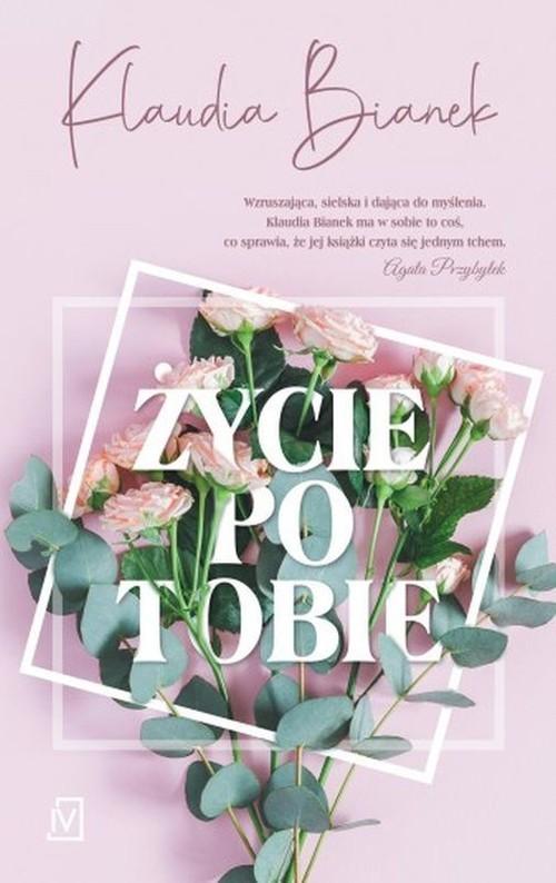okładka Życie po Tobie, Książka | Klaudia  Bianek