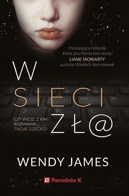 okładka W sieci zł@, Książka | Wendy James