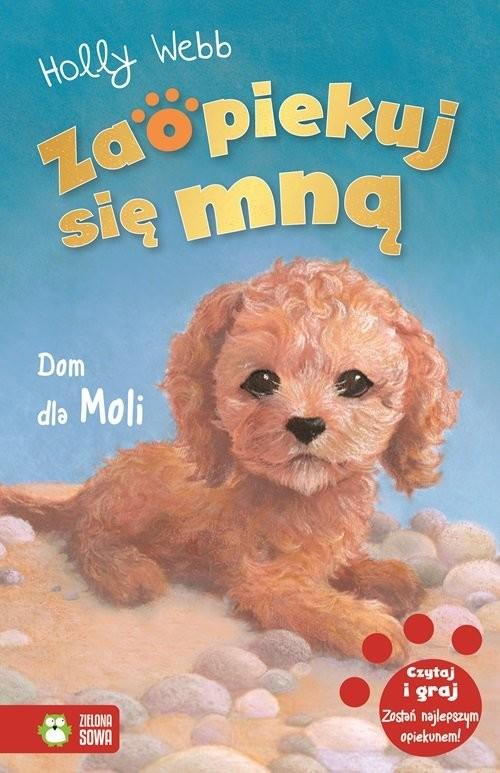 okładka Zaopiekuj się mną Dom dla Moli, Książka | Holly Webb
