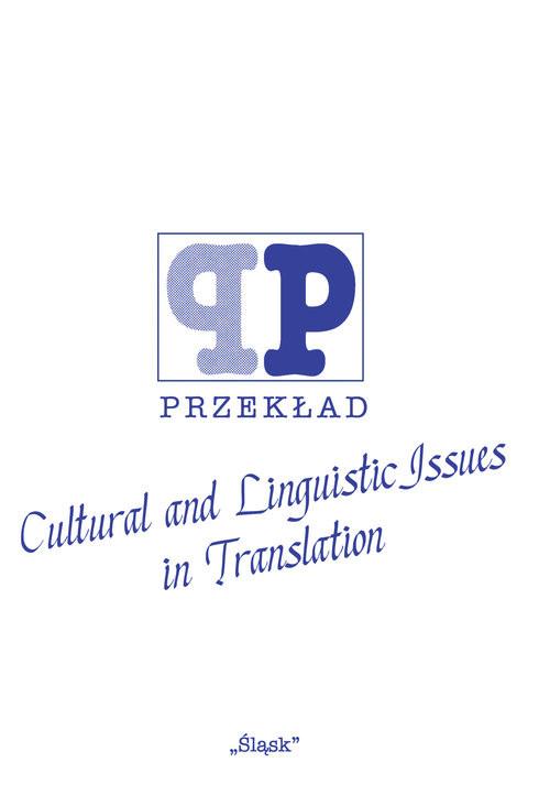 okładka Cultural and Linguistic Issues in Translation ( Nr 46), Książka | Wacław M. Osadnik, Agnieszka Adamowicz-Pośpiech