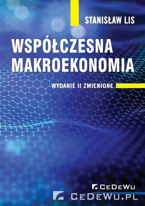 okładka Współczesna makroekonomia, Książka | Lis Stanisław