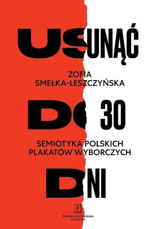 okładka Usunąć do 30 dni Semiotyka polskich plakatów wyborczychksiążka |  | Smełka-Leszczyńska Zofia, Arystofanes