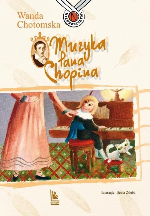 okładka Muzyka Pana Chopina, Książka | Chotomska Wanda