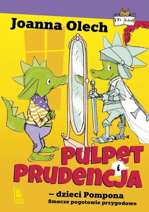 okładka Pulpet i Prudencja dzieci Pompona Smocze pogotowie ratunkowe, Książka | Joanna Olech