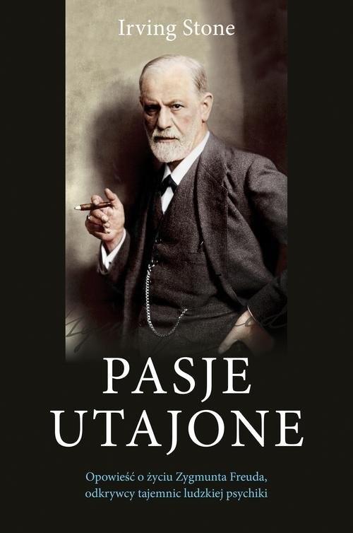 okładka Pasje utajone, Książka   Irving Stone
