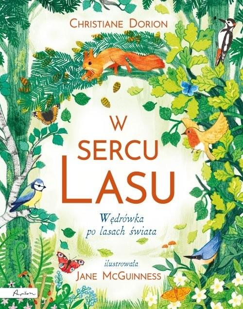 okładka W sercu lasu Wędrówka po lasach świata, Książka | Dorion Christiane