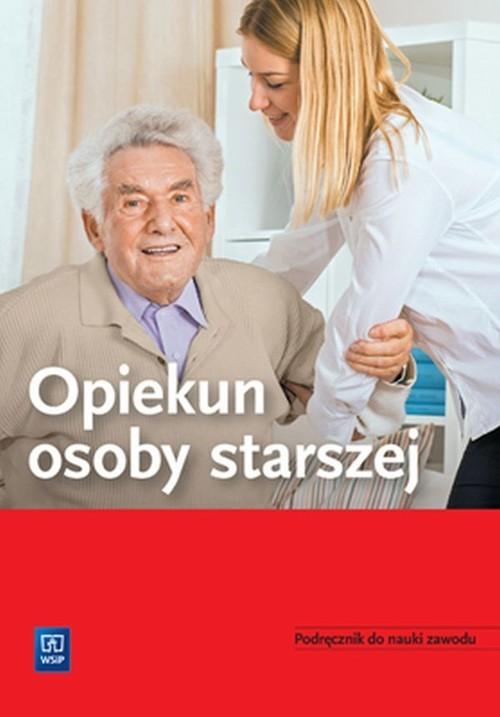 okładka Opiekun osoby starszej Podręcznik do nauki zawodu, Książka  