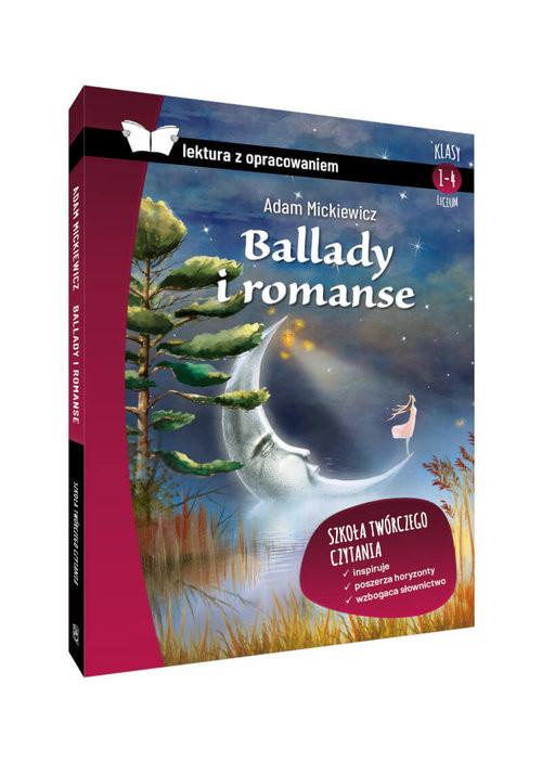 okładka Ballady i romanse lektura z opracowaniem, Książka | Adam Mickiewicz