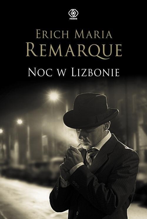 okładka Noc w Lizbonieksiążka      Erich M. Remarque