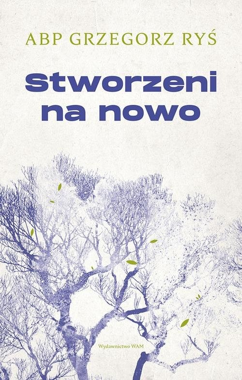 okładka Stworzeni na nowo, Książka | Ryś Grzegorz