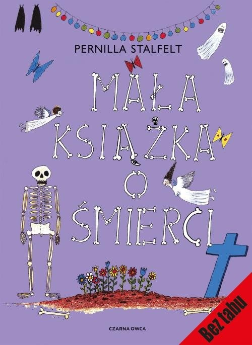 okładka Mała książka o śmierci, Książka   Stalfelt Pernilla