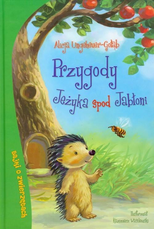okładka Przygody Jeżyka spod Jabłoni, Książka   Ungeheuer-Gołąb Alicja