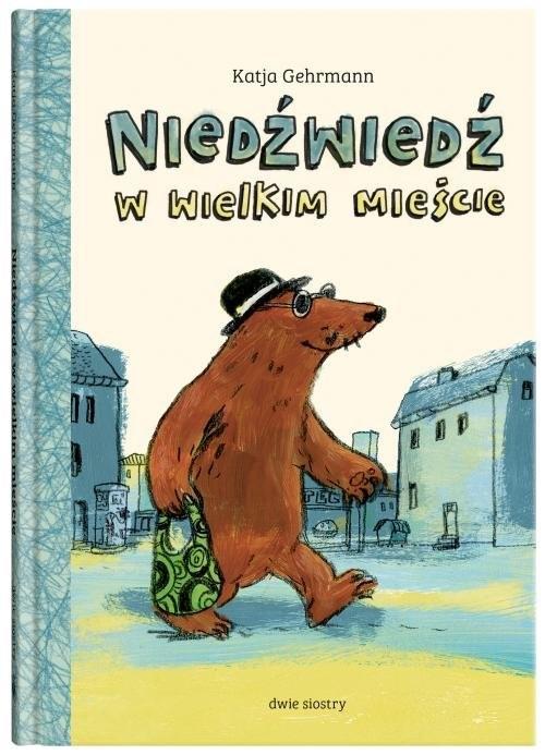 okładka Niedźwiedź w wielkim mieścieksiążka |  | Gehrmann Katja