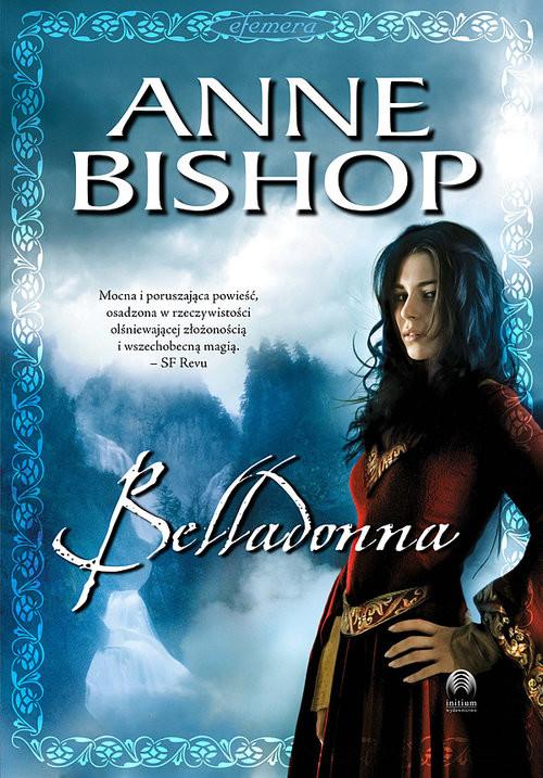 okładka Belladonna Tom 2 Efemera, Książka | Anne Bishop
