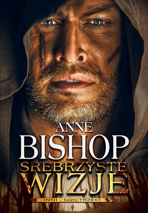 okładka Srebrzyste wizje Tom 3 Inniksiążka      Anne Bishop