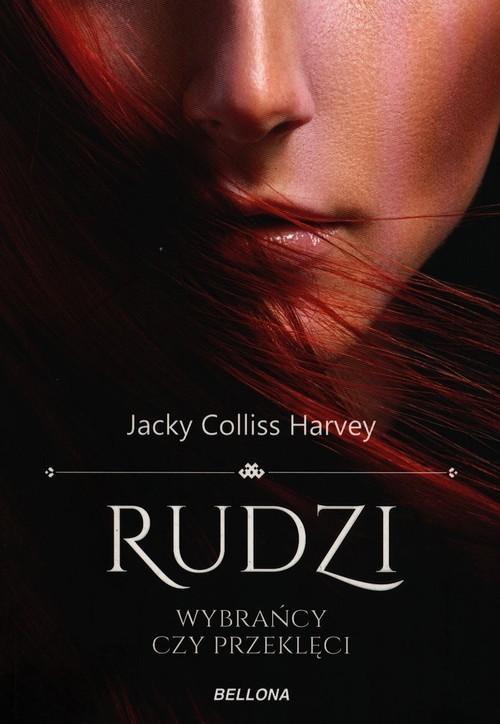 okładka Rudzi Wybrańcy czy przeklęci, Książka | Jacky Colliss Harvey